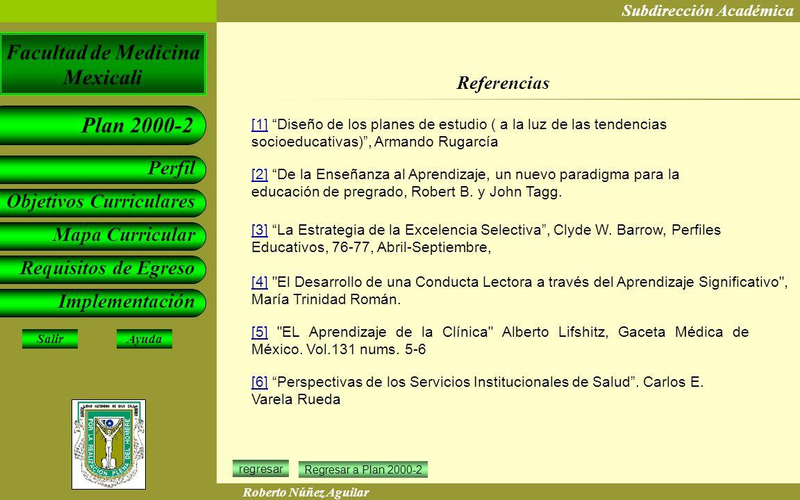 Referencias [1] Diseño de los planes de estudio ( a la luz de las tendencias socioeducativas) , Armando Rugarcía.
